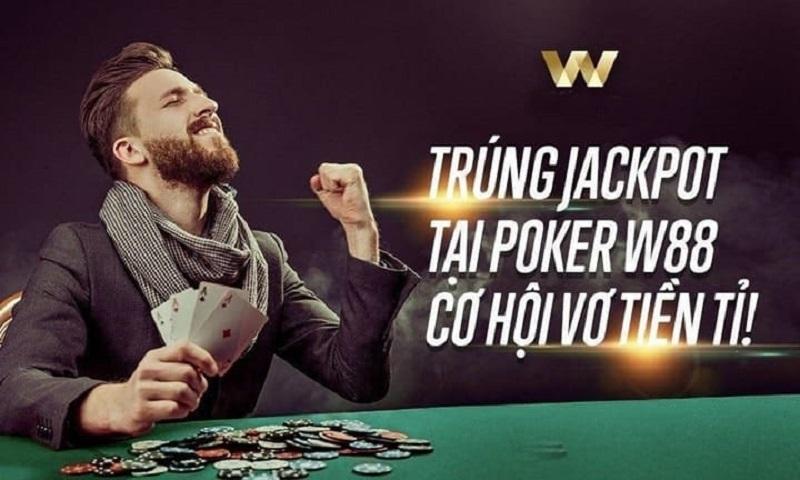 Hướng dẫn chơi Jackpot kiếm tiền tỷ tại nhà cái W88