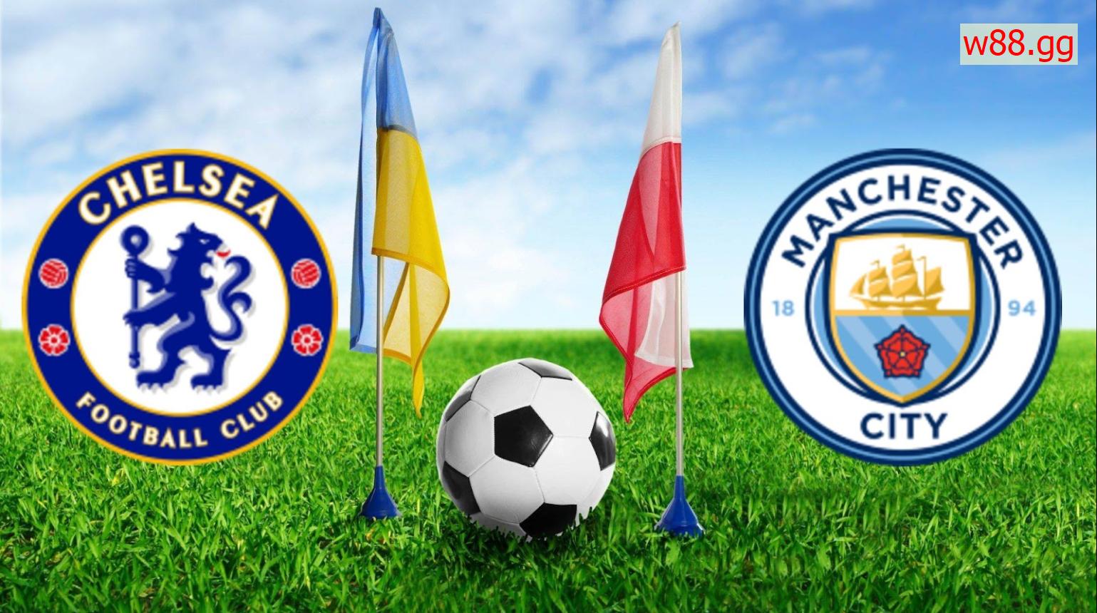 Chelsea vs Man City ai sẽ là người thắng cuộc?