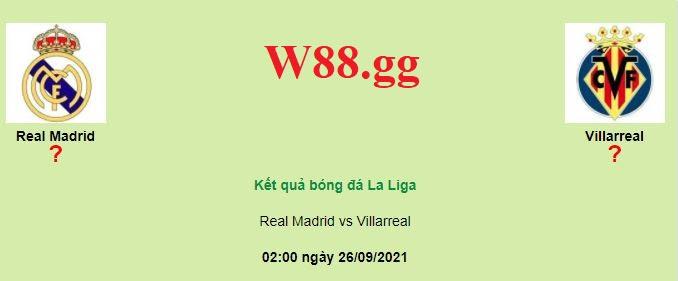 Thông tin tỉ lệ cược trận đấu Real Madrid và Villarreal