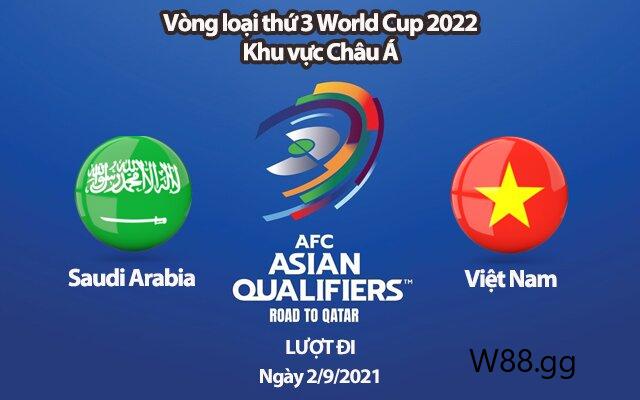 Soi kèo trận Saudi Arabia vs Việt Nam lúc 1h00 ngày 03/09/2021